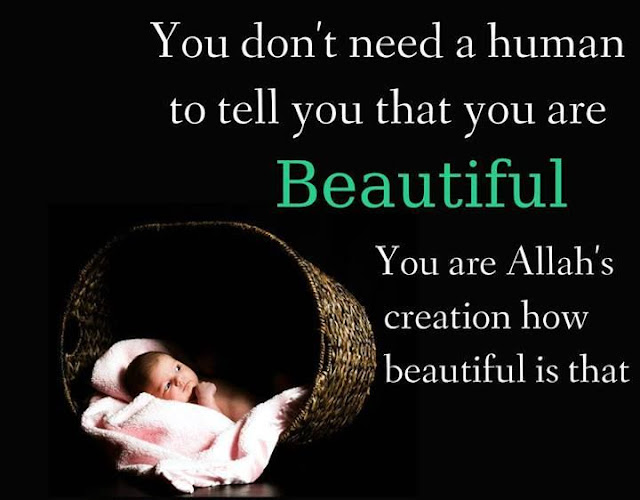 You are Allah's creation how beautiful is that