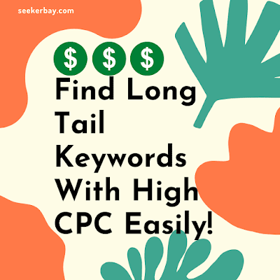Easiest Way To Find High CPC Keywords