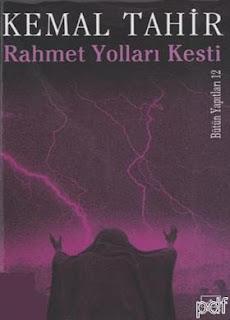 Kemal Tahir - Rahmet Yolları Kesti