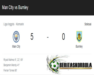 Manchester City vs Burnley : Skor 5-0 Hasil Pertandingan Sabtu 11 November 2020