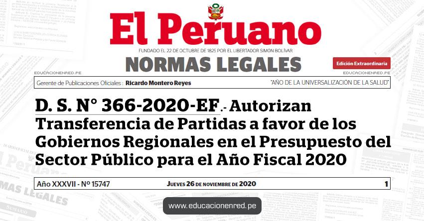 D. S. N° 366-2020-EF.- Autorizan Transferencia de Partidas a favor de los Gobiernos Regionales en el Presupuesto del Sector Público para el Año Fiscal 2020
