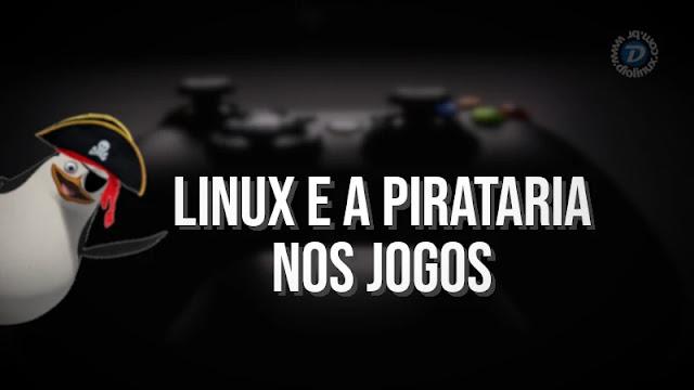 linux-pirataria-jogos-emuladores-steam-opnião