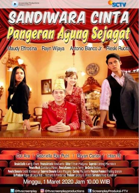 Daftar Nama Pemain FTV Sandiwara Cinta Pangeran Agung Sejagat SCTV Lengkap
