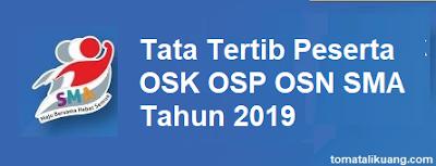 https://www.tomatalikuang.com/2019/01/tata-tertib-peserta-osk-osp-dan-osn-sma-tahun-2019.html