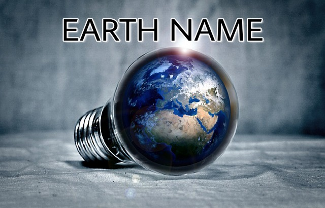 How did Earth get it name and who gave it?