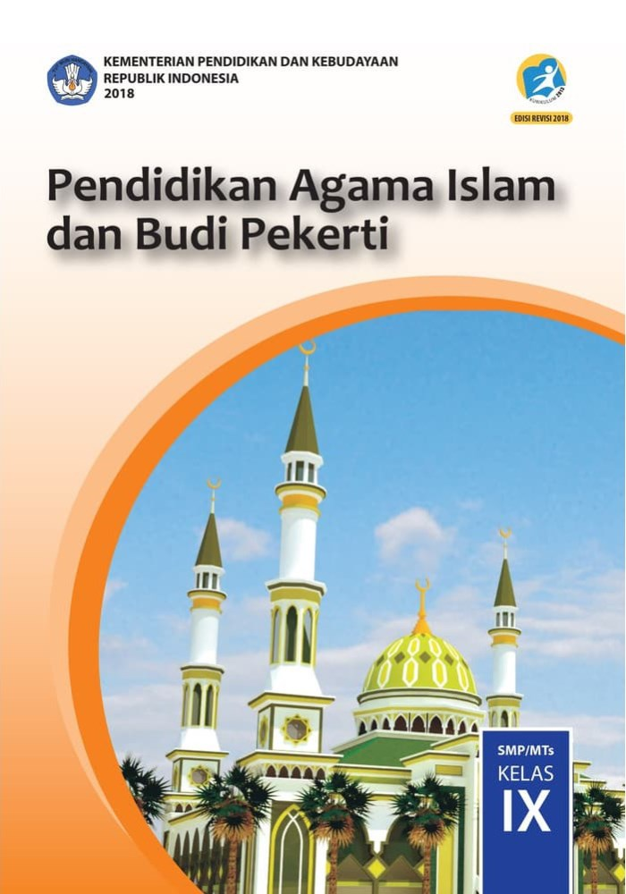 Buku Siswa SMP Kelas 9 Pendidikan Agama Islam dan Budi Pekerti