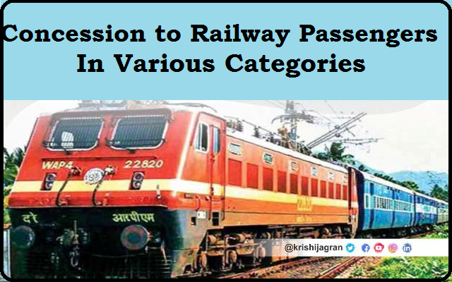 List of Different Categories of Persons Granted Concession on Indian Railways along with Element of Concession Concession to Railway Passengers in Various Categories | List of Different Categories of Persons Granted Concession on Indian Railways along with Element of Concession/2020/02/concession-to-railway-passengers-in-various-categories.html