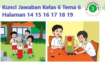 Kunci-Jawaban-Kelas-6-Tema-6-Halaman-14-15-16-17-18-19-Buku-Tematik