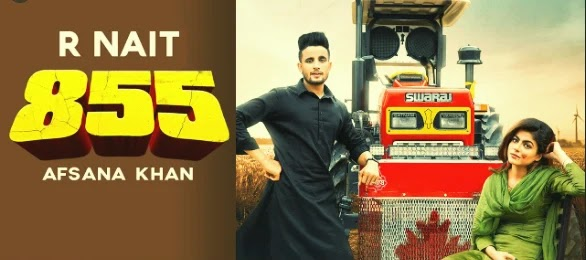 855 Song | R Nait | Afsana Khan