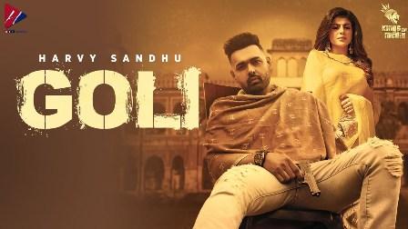 GOLI Lyrics - Harvy Sandhu
