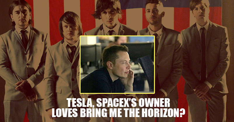 Is Elon Musk A Huge Fan Of Bring Me The Horizon?