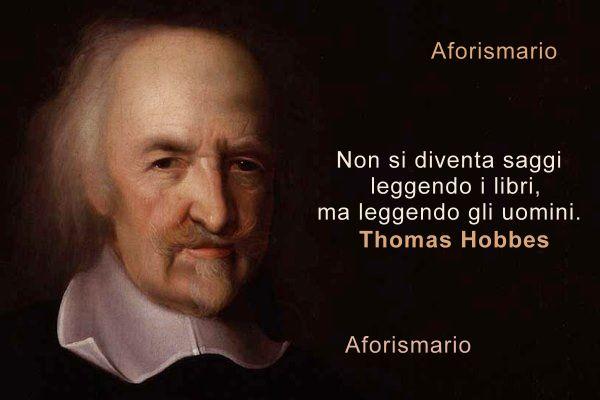 Aforismario Aforismi Frasi E Citazioni Di Thomas Hobbes