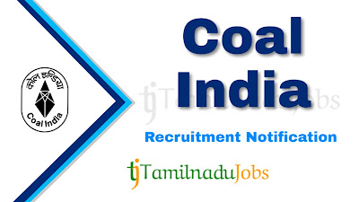 Coal India recruitment notification, govt jobs for engineers, govt jobs for post graduate, govt jobs for ca, central govt jobs, govt jobs in India