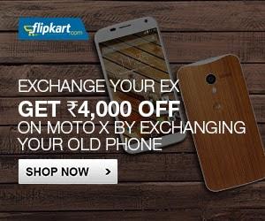 Flipkart Exchange Offer on Moto-X Mobile Phone: Get Rs.4000 Off