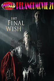 Trailer-Movie-The-Final-Wish-2019