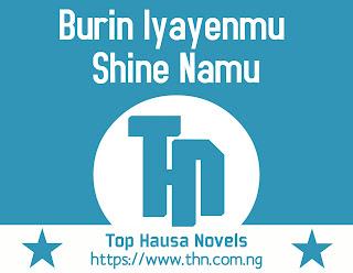 Burin Iyayenmu Shine Namu