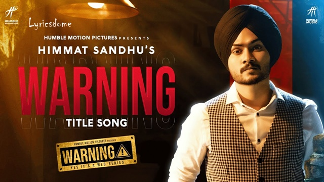 WARNING Lyrics - Himmat Sandhu