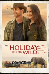 Holiday in the Wild (2019) Full Movie Download in Hindi 1080p 720p 480p