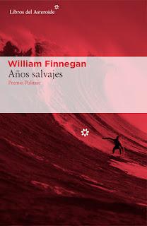 Años salvajes: mi vida y el surf / William Finnegan