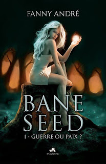 http://lesreinesdelanuit.blogspot.be/2017/02/bane-seed-t1-guerre-ou-paix-de-fanny.html