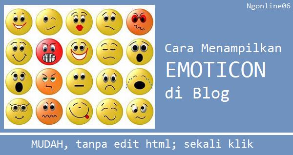 cara mudah menampilkan emoticon di blog