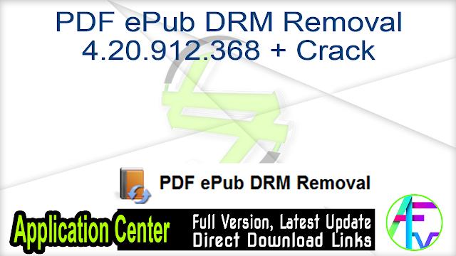 PDF ePub DRM Removal 4.20.912.368 + Crack