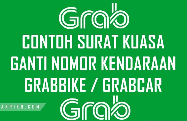 Contoh Surat Kuasa Untuk Grabbike Grabcar Akriko Com
