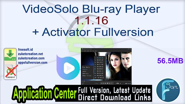 VideoSolo Blu-ray Player 1.1.16 + Activator Fullversion