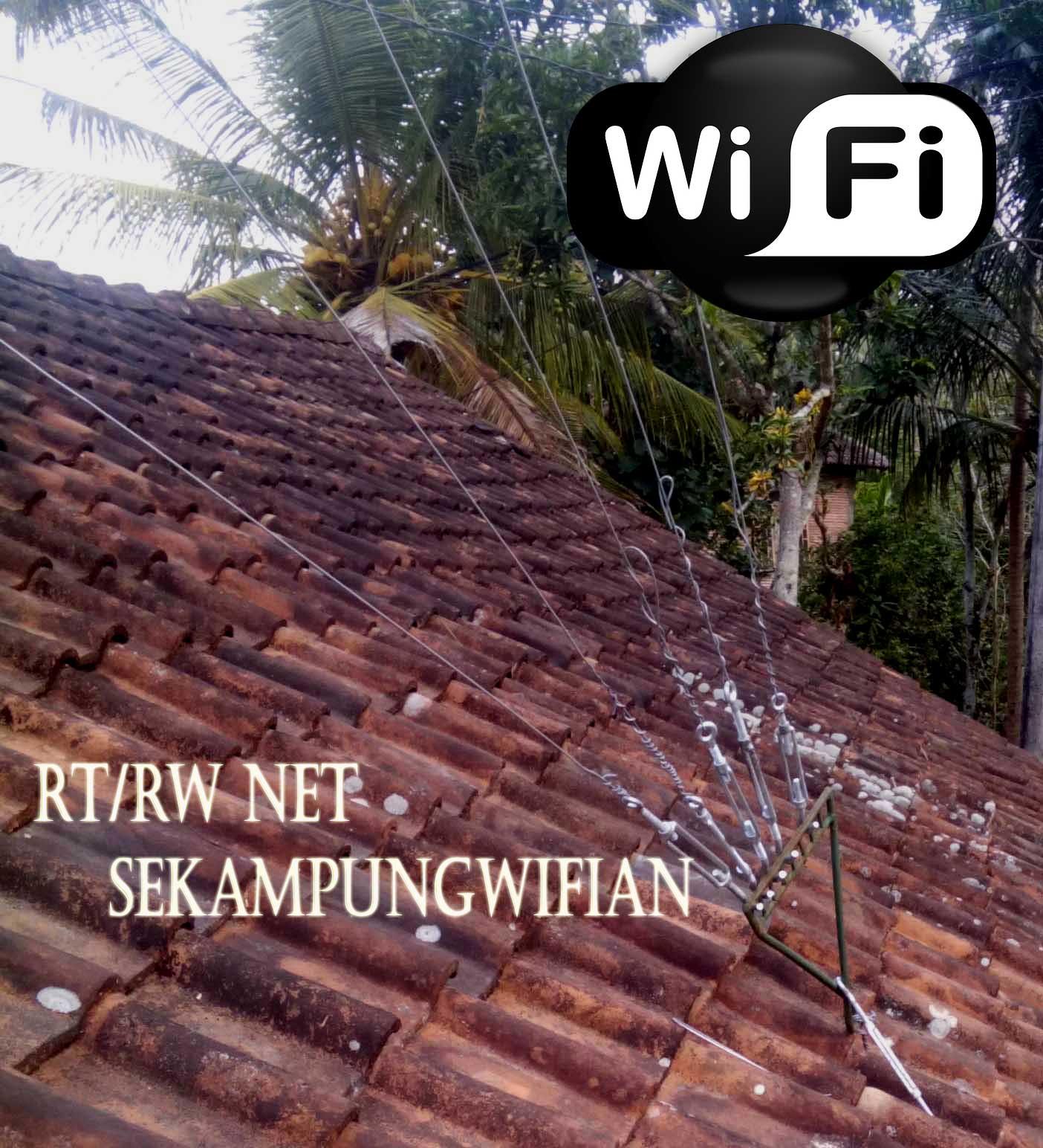 Cara Mendirikan Antena Wifi Monopole di Atas Genteng atau Wuwung Rumah untuk Tembak Wifi Jarak Jauh
