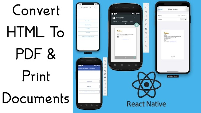 How To Print HTML as a Document in React Native?