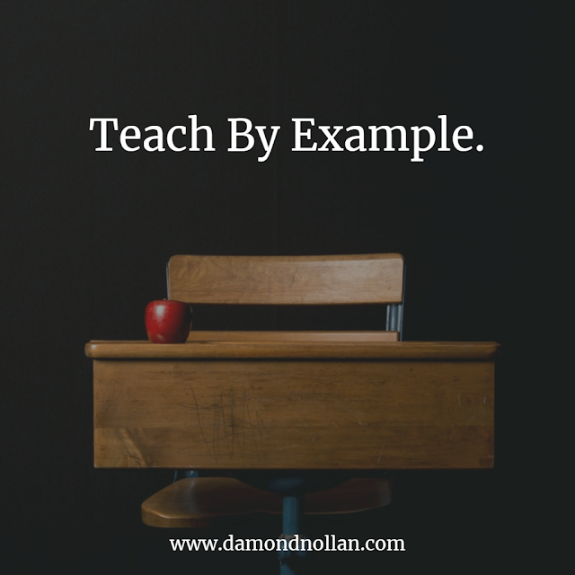 Teach By Example