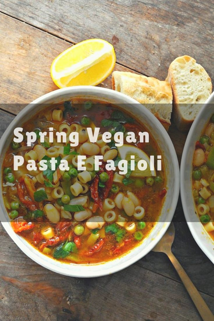 Spring Vegan Pasta E Fagioli - An amazing vegan version of the classic pasta e fagioli with spring veggies. Healthy, hearty and so delicious!