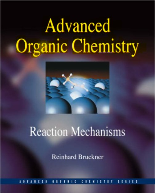 Advanced Organic Chemistry Reaction Mechanisms in pdf