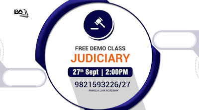 Pahuja Law Academy is announcing a Free Demo class on Judiciary on 27th September 2 Pm