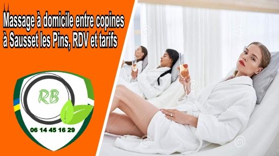 Massage à domicile entre copines à Sausset les Pins, RDV et tarifs;