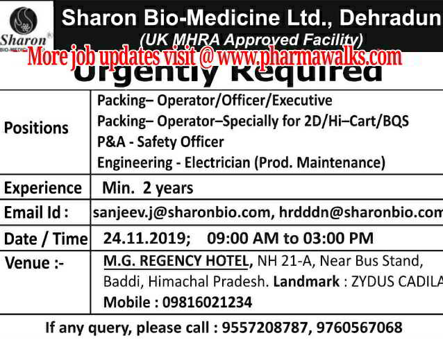 Sharon Bio - Medicine Ltd walk-in interview for Packing / P&A / Engineering on 24th Nov' 2019