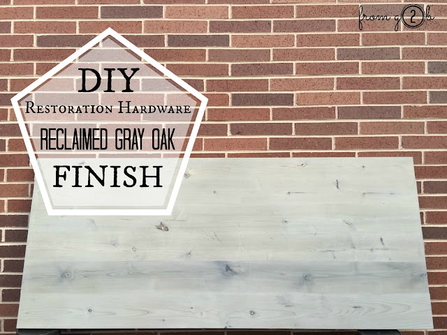 Awesome DIY Restoration Hardware Reclaimed Gray Oak Finish Tutorial and Video#fg2b
