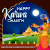 Happy Karwa Chauth - 2021 October 24th | History, Images, Messages, Pictures, Greetings