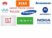 Latest mobile  phones under 40000