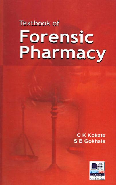 Textbook of Forensic Pharmacy CK Kokate SB Gokhale