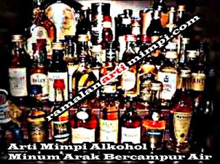Arti Mimpi Alkohol Minum Arak Bercampur Air