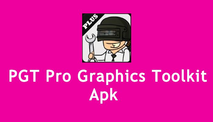 Pros PGT Pro Graphics Toolkit Apk