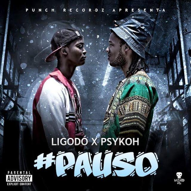 PSYKOH X LIGODÓ - #PAUSO LP / ANGOLA