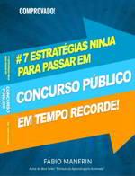 7 Estratégias Ninjas Para Passar em Concurso Público em Tempo Recorde - e-book grátis para download ou leitura online gratuita