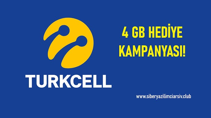 TURKCELL 4GB HEDİYE KAMPYANYASI!