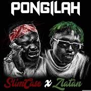 Music: Slimcase Ft. Zlatan - Pongilah