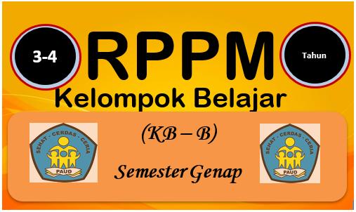 RPPM Kelompok Belajar B Usia 3-4 Tahun K-2013 Semester 2