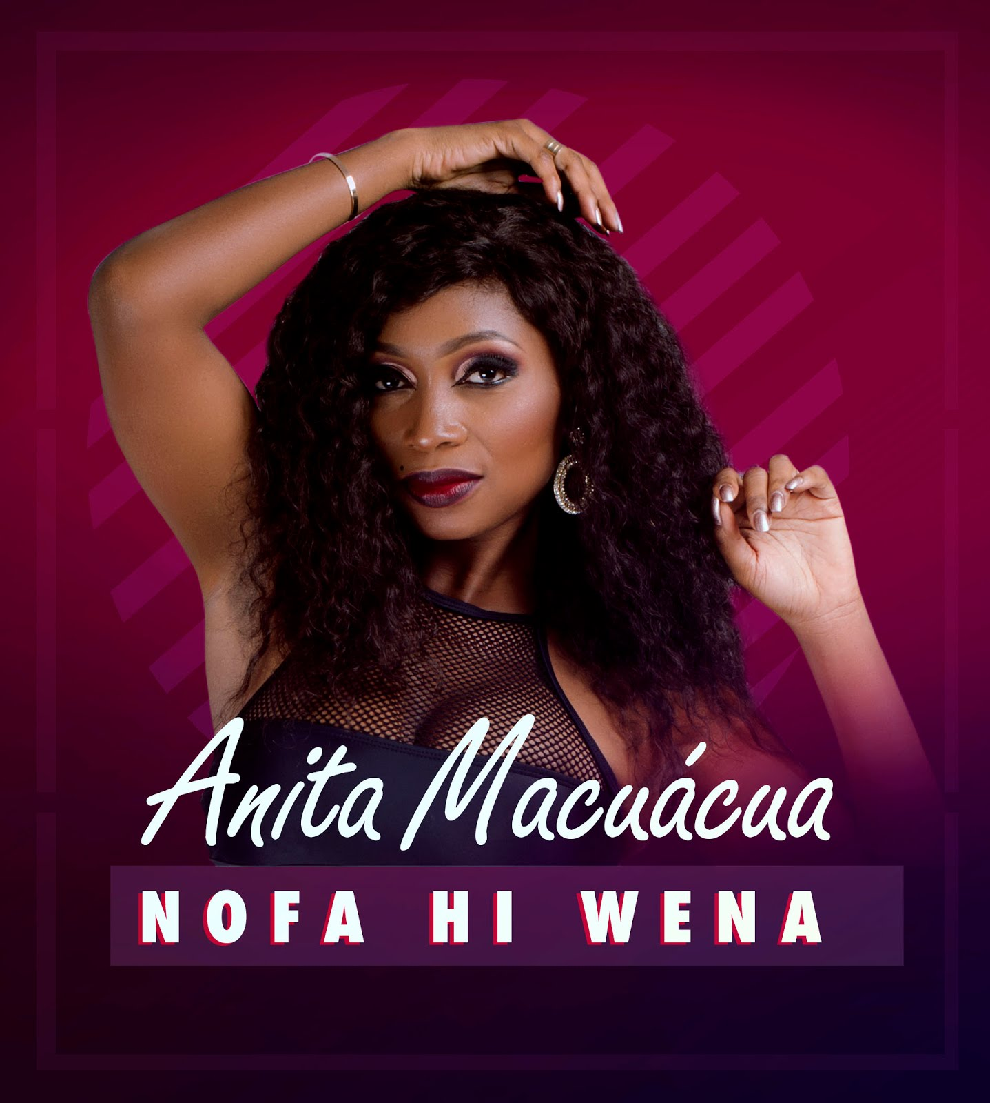 Anita Macuácua - Nofa Hi Wena ( 2018 ) [DOWNLOAD]