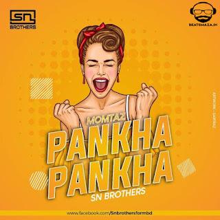 Pankha (Remix) - SN Brothers