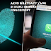 Trik Membuka Paksa Akun Whatsapp Yang Di Kunci Dengan Fingerprint